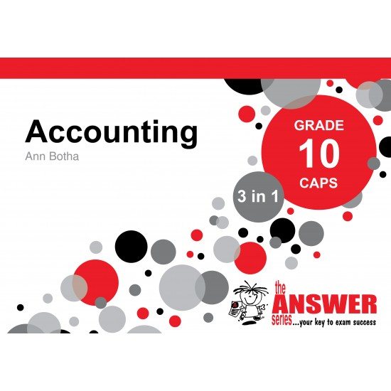 GR10 ACCOUNTING THE ANSWER SERIES 3-IN-1